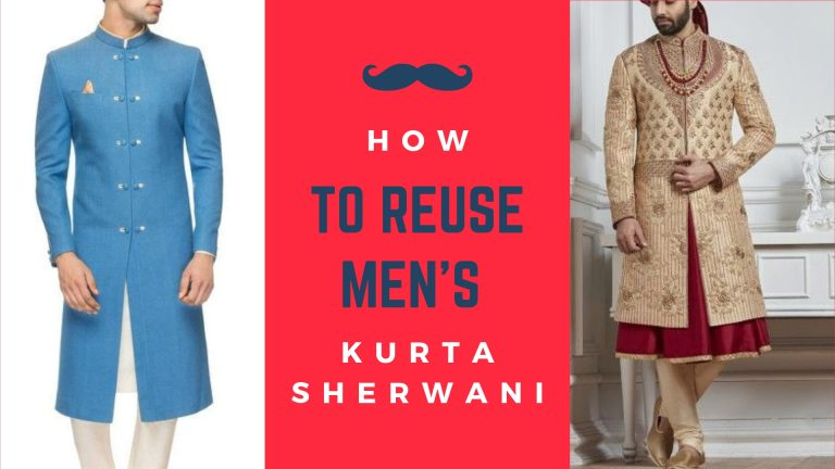 How to Reuse Men's Kurta / Sherwani