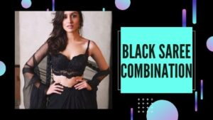 Read more about the article Black Saree Combination